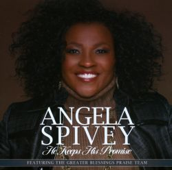 Angela Spivey - He Keeps His Promise