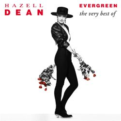Hazell Dean - Evergreen: The Very Best Of Hazell Dean