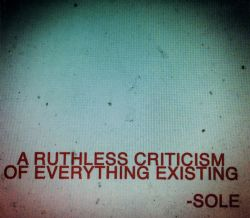 A Ruthless Criticism of Everything Existing