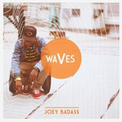 Joey Bada$$ - Waves