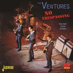 The Ventures - No Trespassing: The First Four Albums