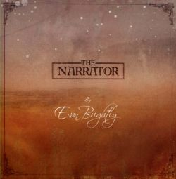 Evan Brightly - The Narrator