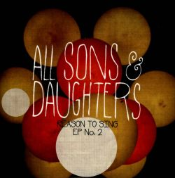 All Sons & Daughters - Reason to Sing: EP No. 2