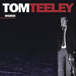 Tom Teeley - Worm