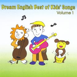 Dream English: Best of Kids Songs, Vol. 1