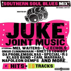 Bigg Robb - Juke Joint Music