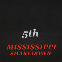 Mississippi Shakedown - 5th