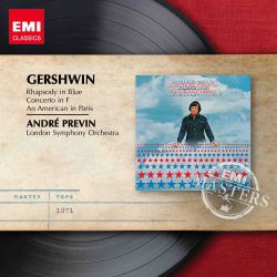 Pittsburgh Symphony Orchestra / André Previn - Gershwin: Rhapsody in Blue; Concerto in F; An American in Paris
