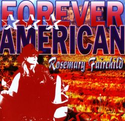Rosemary Fairchild - Forever American