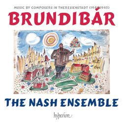 Brundibar: Music by the Composers in Theresienstadt
