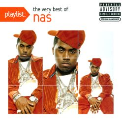 Playlist: The Very Best of Nas - Nas | Songs, Reviews, Credits, Awards | AllMusic