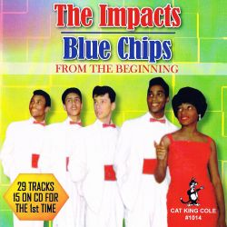 The Blue Chips / The Impacts - From The Beginning