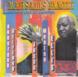 The Marsalis Family: A Jazz Celebration