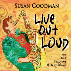 Susan Goodman - Live Out Loud