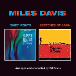 Quiet Nights/Sketches of Spain