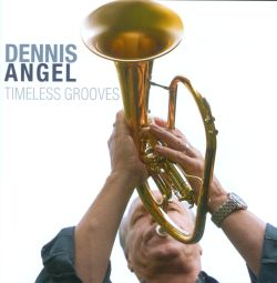 Dennis Angel - Timeless Grooves