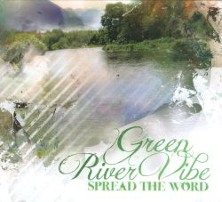Green River Vibe - Spread The Word