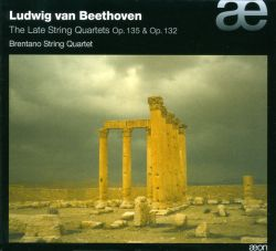 Beethoven: The Late String Quartets, Opp. 135 & 132
