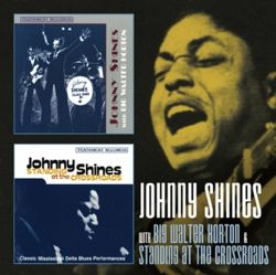 Johnny Shines - With Big Walter Horton/Standing at the Crossroad