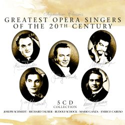 Greatest Opera Singers of the 20th Century
