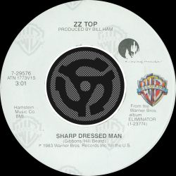 ZZ Top - Sharp Dressed Man/I Got the Six