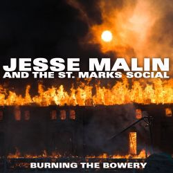 Jesse Malin & the St. Marks Social - Burning the Bowery