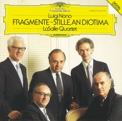 LaSalle Quartet - Nono: Fragmente - Stille, An Diotima for String Quartet
