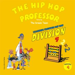 The Hip Hop Professor - Learning Through Hip Hop: Division