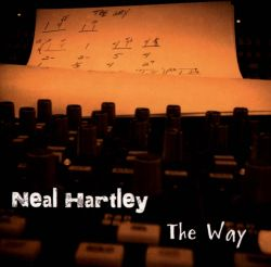 Neal Hartley - The Way