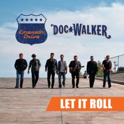 Emerson Drive - Let It Roll