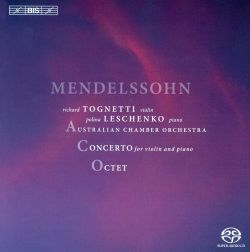 Mendelssohn: Concerto for Violin and Piano; Octet