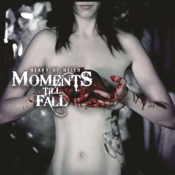 Moment till Fall - Heart Of Helen