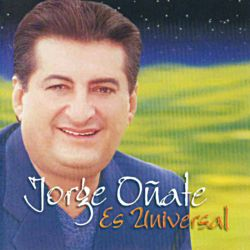 Jorge Oñate Es Universal [International Version]