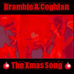 Bramble & Coghlan - The Xmas Song (Remember Why It's Christmas)