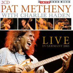 Charlie Haden / Pat Metheny - A Jazz Hour with Pat Metheney & Charlie Haden