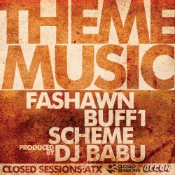 Buff1 / Fashawn / Scheme - Theme Music