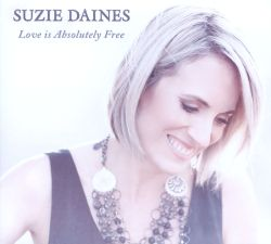 Suzie Daines - Love is Absolutely Free
