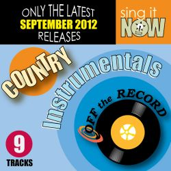 Off the Record - September 2012 Country Hits Instrumentals
