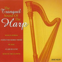 Julie Allis - The Tranquil Sound of the Harp