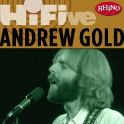 Andrew Gold - Rhino Hi-Five: Andrew Gold