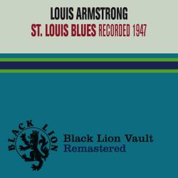 Louis Armstrong - St. Louis Blues [1201 Music]