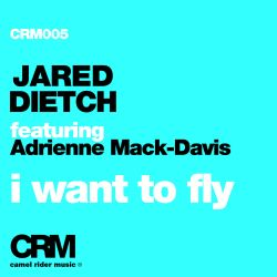 Jared Dietch - I Want to Fly