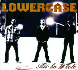 Lowercase - All He Wrote