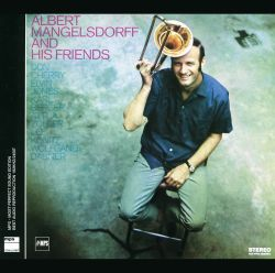 Albert Mangelsdorff and His Friends