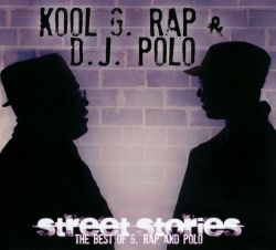 Street Stories: The Best of G Rap & Polo