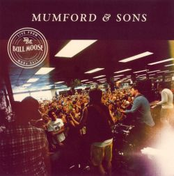 Mumford & Sons - Live from Bull Moose