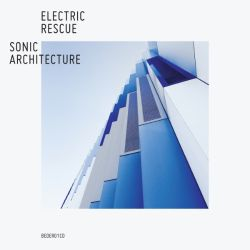 Electric Rescue - Sonic Architecture