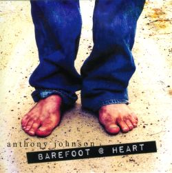 Anthony Johnson - Barefoot @ Heart