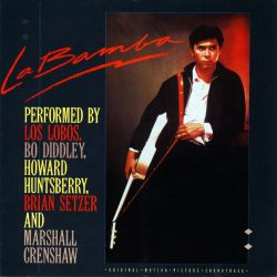 La Bamba [Original Motion Picture Soundtrack]