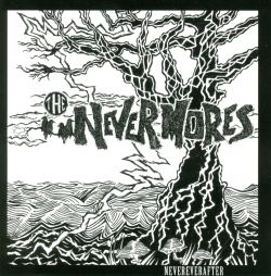 The Nevermores - Nevereverafter